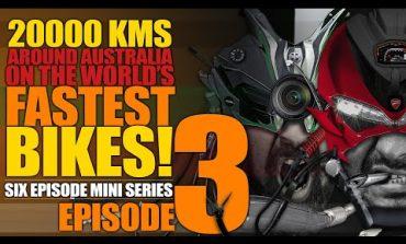 Ep3 :: Roadtrip Around Australia on Kawasaki Ninja H2 and Ducati Panigale 1299