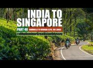 India to Singapore :: Episode 40:: Sri Lanka:: On Bajaj Dominar!