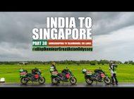 India to Singapore :: Episode 38:: Sri Lanka:: On Bajaj Dominar!